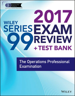 Wiley FINRA Series 99 Exam Review 2017 o whittington ray wiley cpa exam review fast track study guide