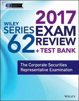 Wiley FINRA Series 62 Exam Review 2017 o whittington ray wiley cpa exam review fast track study guide