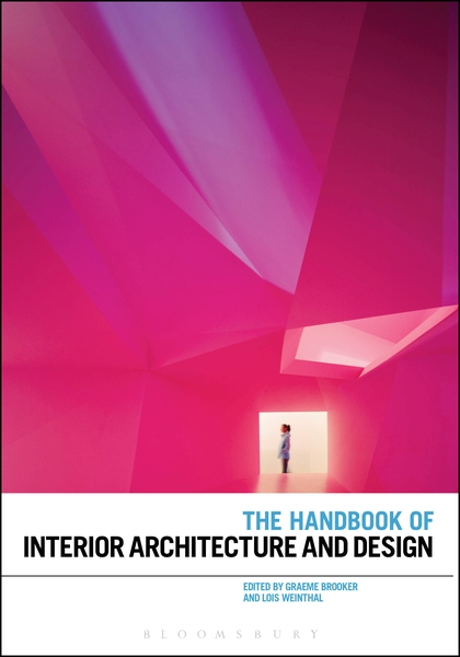 The Handbook of Interior Architecture and Design venture to the interior