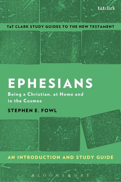 Ephesians: An Introduction and Study Guide: Being a Christian, at Home and in the Cosmos artemis fowl and the last guardian