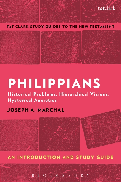 Philippians: An Introduction and Study Guide: Historical Problems, Hierarchical Visions, Hysterical Anxieties the historical study of women