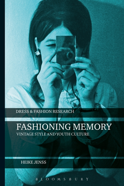 цена на Fashioning Memory: Vintage Style and Youth Culture