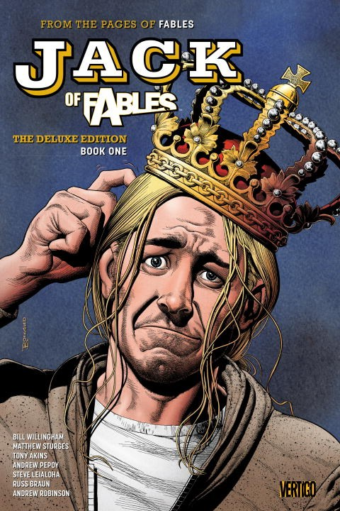 Jack of Fables The Deluxe Edition Book 1 jack of fables vol 9 the end