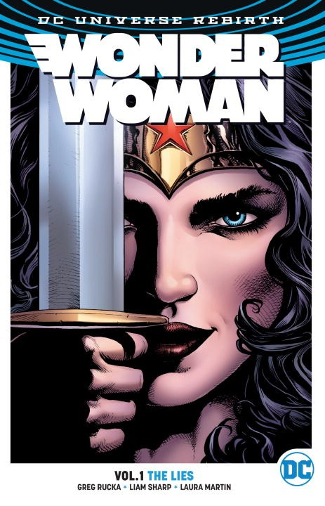 Wonder Woman Vol. 1: The Lies (Rebirth) ron marz voodoo vol 1 what lies beneath the new 52