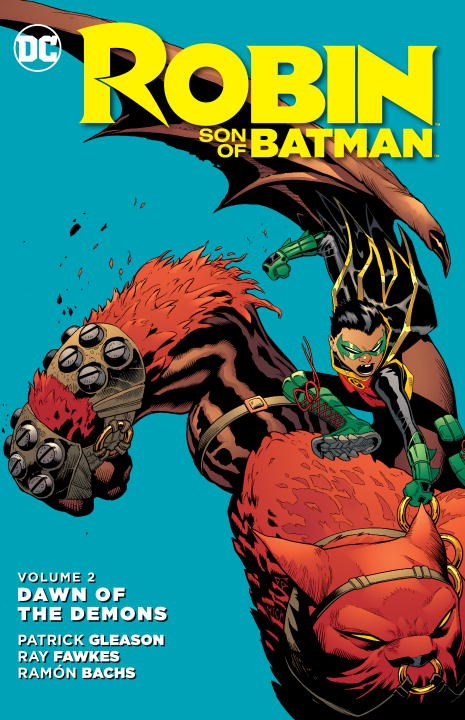 Robin: Son of Batman: Volume 2: Dawn of the Demons