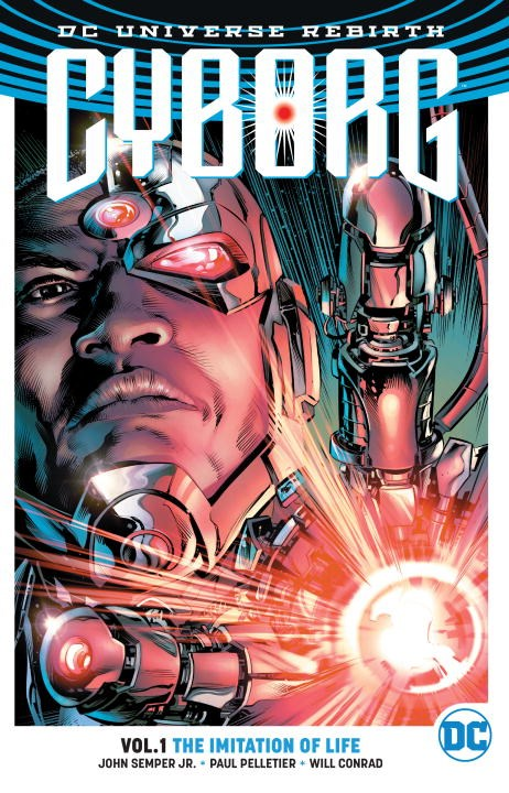 Cyborg Vol. 1: The Imitation Of Life (Rebirth) crusade vol 3 the master of machines