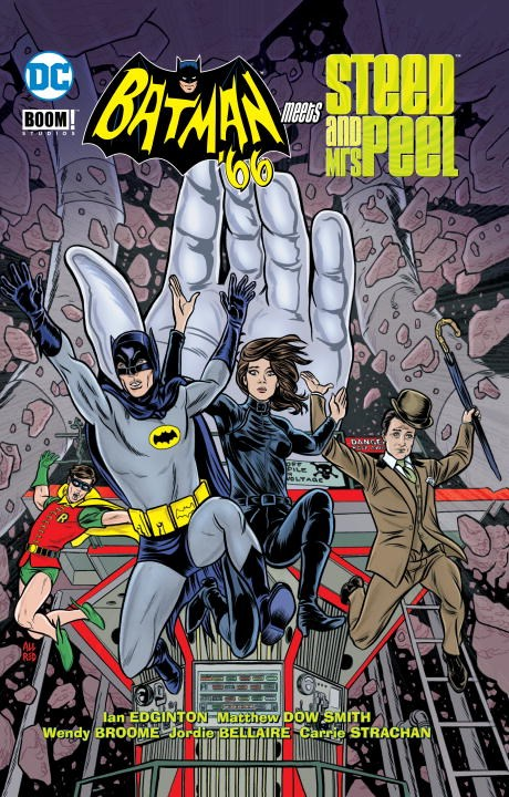 Batman '66 Meets John Steed & Emma Peel batman 66 meets the man from u n c l e
