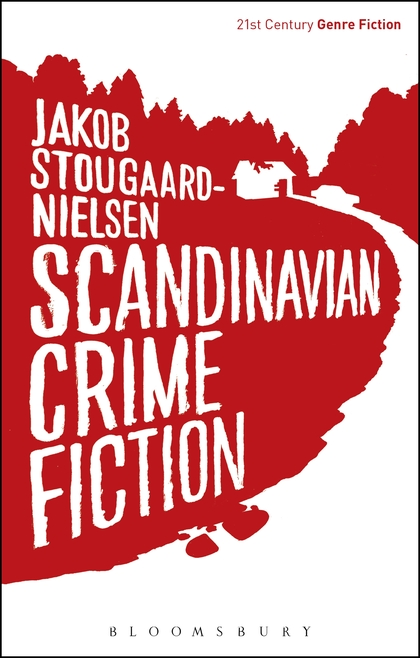 Scandinavian Crime Fiction heroin organized crime and the making of modern turkey
