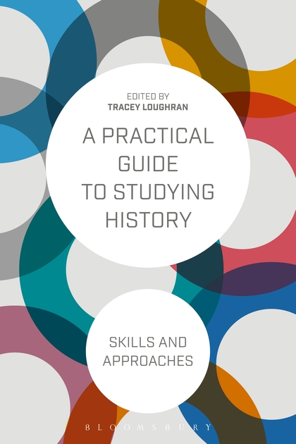Zakazat.ru A Practical Guide to Studying History: Skills and Approaches