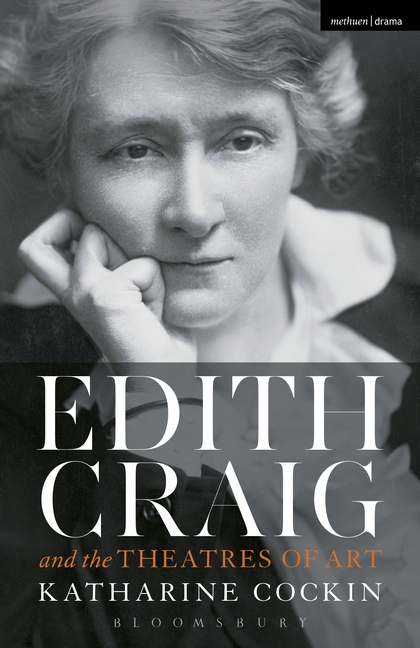 Edith Craig and the Theatres of Art bridging theatre and visual art