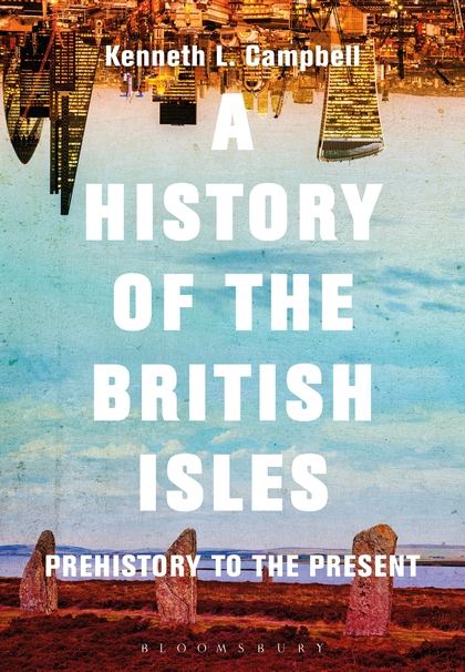 A History of the British Isles: Prehistory to the Present bryan edwards the history civil and commercial of the british west indies vol 1