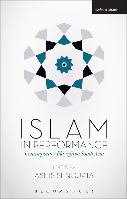 Islam in Performance: Contemporary Plays from South Asia md aminul islam design and analysis of a double fed solar ips