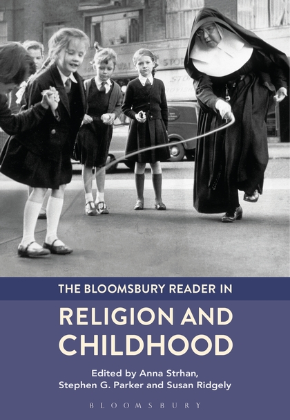 The Bloomsbury Reader in Religion and Childhood in a state of being religious abdullahi an na im and the secular
