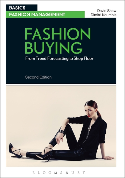 Fashion Buying: From Trend Forecasting to Shop Floor