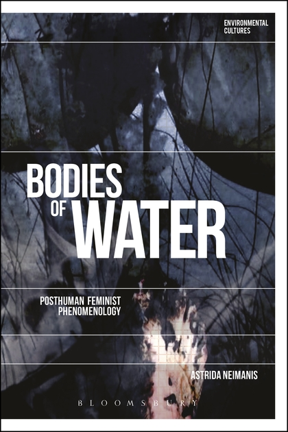 цена на Bodies of Water: Posthuman Feminist Phenomenology