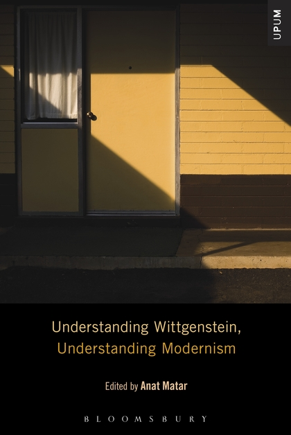 Understanding Wittgenstein, Understanding Modernism modernism