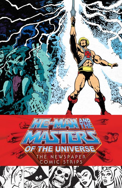 He-Man and the Masters of the Universe: The Newspaper Comic Strips masters of the universe