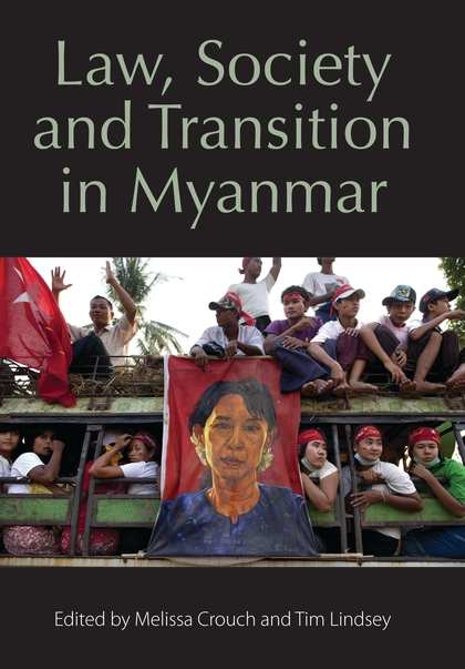 Law, Society and Transition in Myanmar islam and the state in myanmar