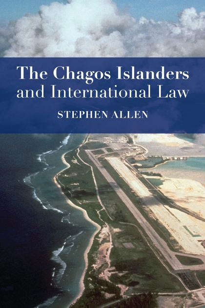 The Chagos Islanders and International Law the heir