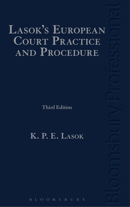 Lasok`s European Court Practice and Procedure.