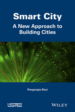 Smart City: A New Approach to Building Cities