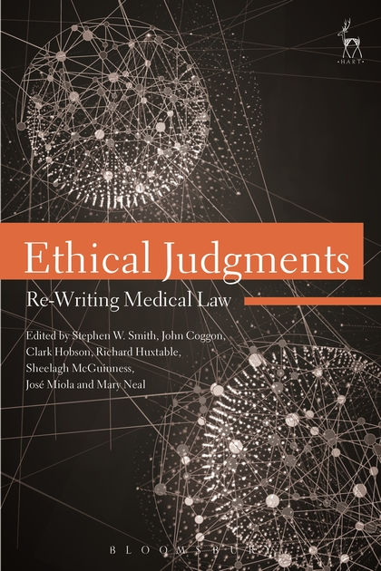 Ethical Judgments: Re-Writing Medical Law an ethical and legal analysis of south african medical schemes