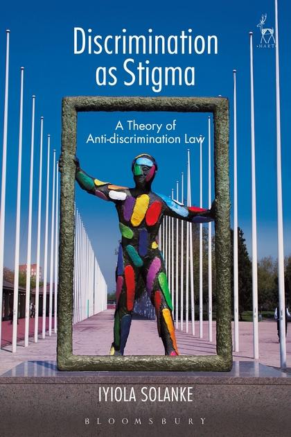 Discrimination as Stigma: A Theory of Anti-discrimination Law sports law in russia monograph