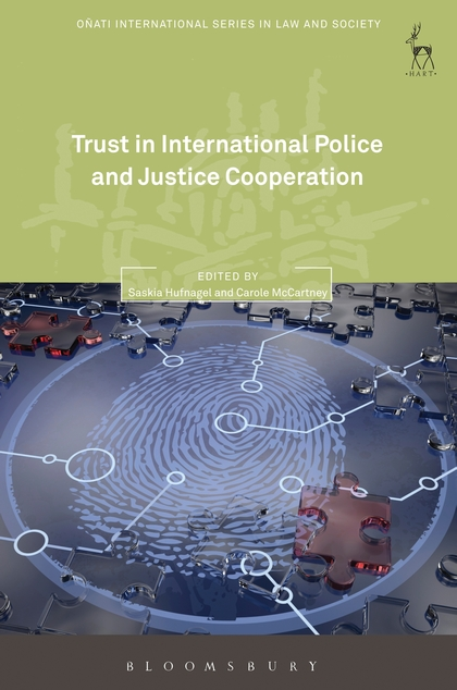 Trust in International Police and Justice Cooperation linguistic diversity and social justice