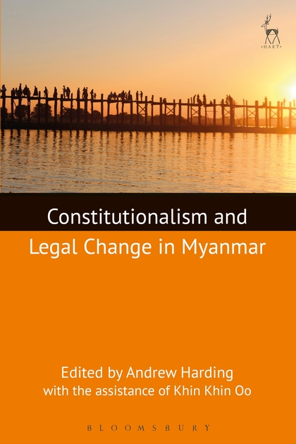 Constitutionalism and Legal Change in Myanmar islam and the state in myanmar