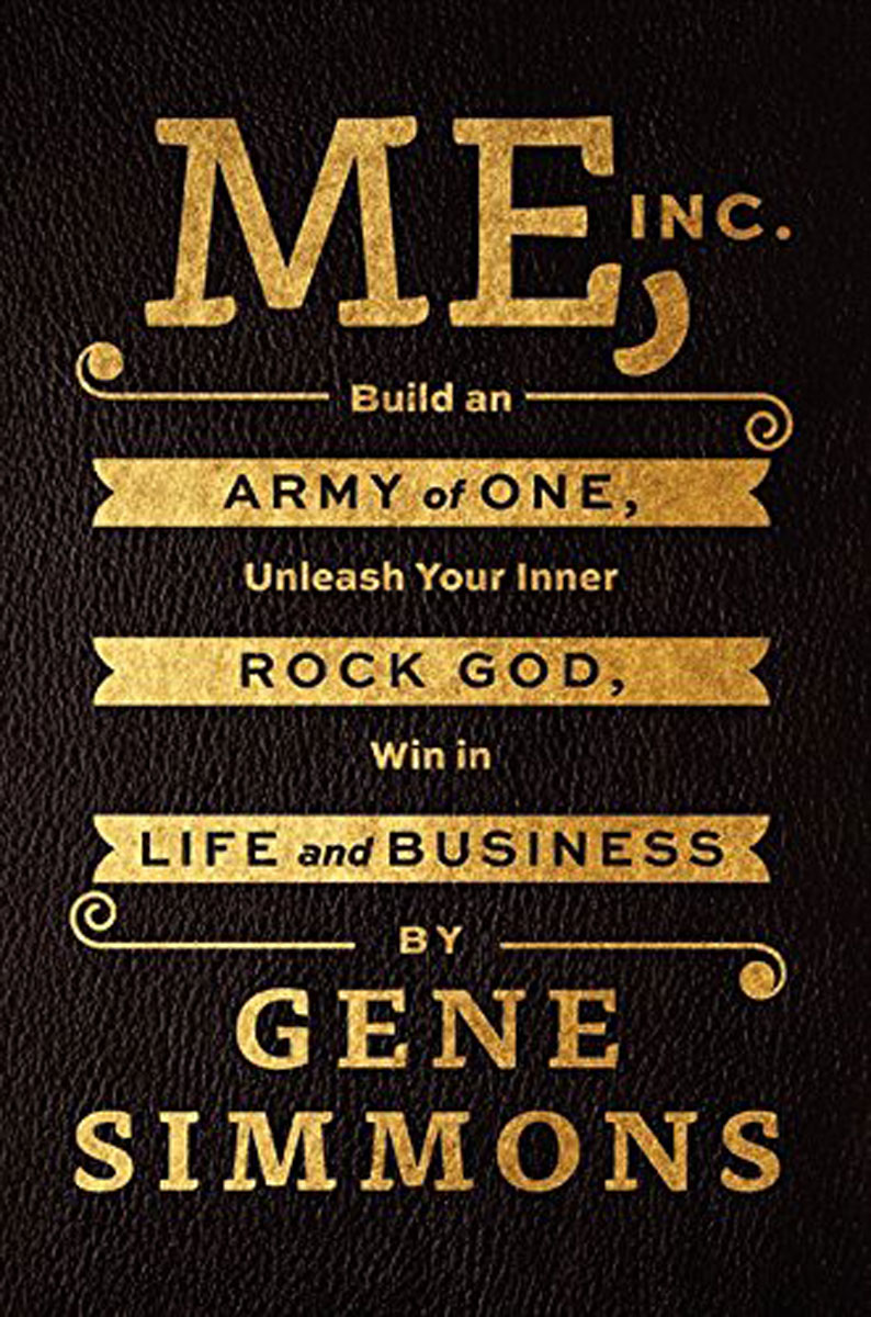 Me, Inc.: Build an Army of One, Unleash Your Inner Rock God, Win in Life and Business me before you