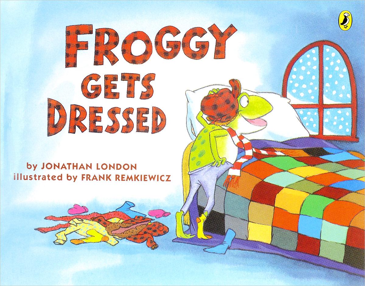 цена на Froggy Gets Dressed