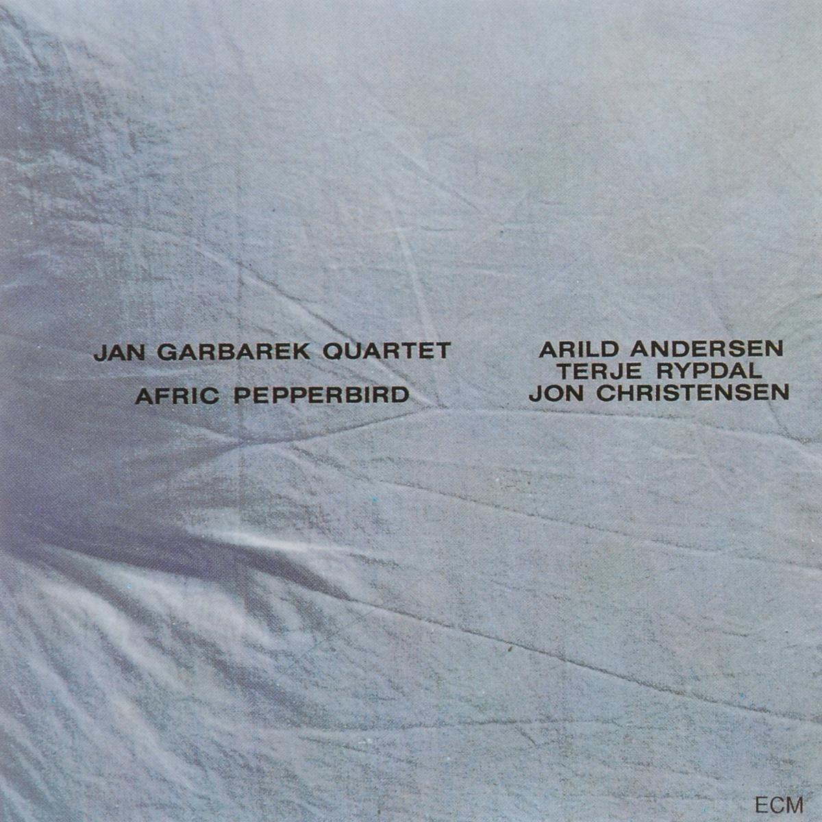Jan Garbarek Quartet Jan Garbarek Quartet. Afric Pepperbird jan garbarek jan garbarek i took up the runes
