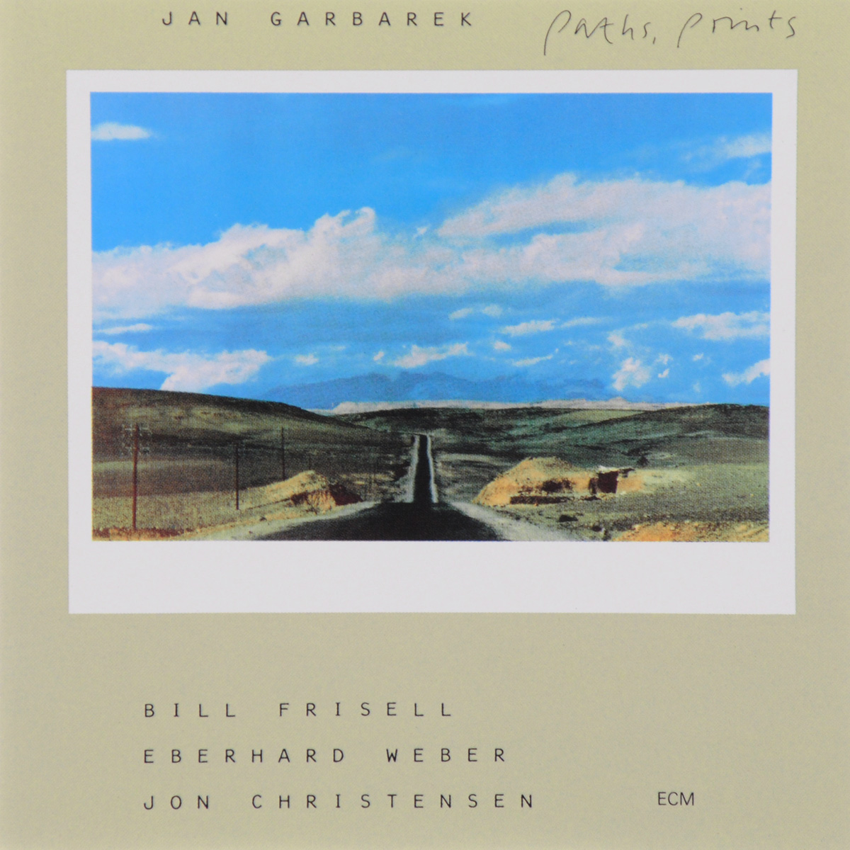 Ян Гарбарек,Билл Фризелл,Эберхард Вебер,Джон Кристенсен Jan Garbarek. Paths, Prints jan garbarek jan garbarek the hilliard ensemble jan garbarek the hilliard ensemble officium 2 lp