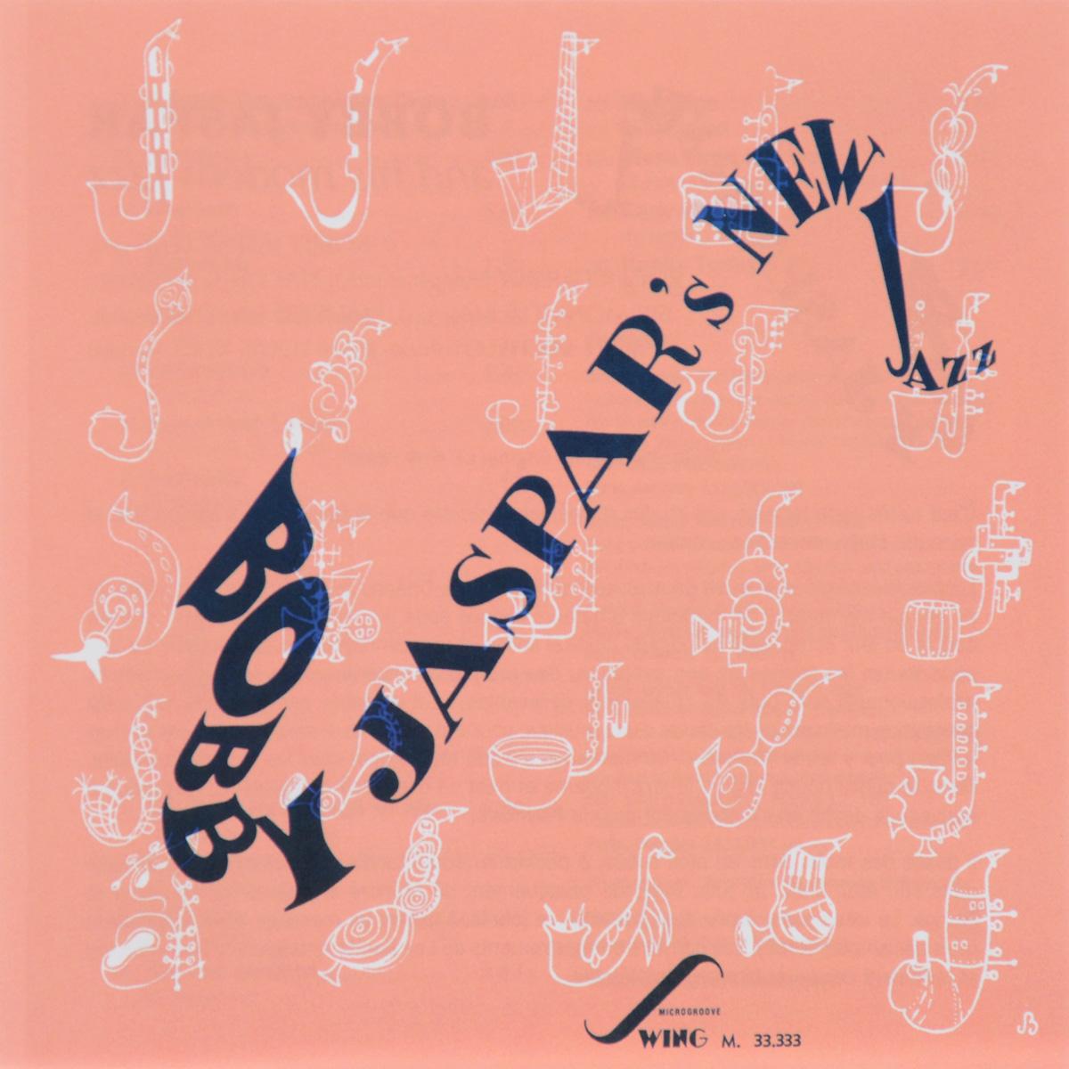 Бобби Джейспер Bobby Jaspar. Bobby Jaspar's New Jazz бобби джейспер bobby jaspar bobby jaspar s new jazz