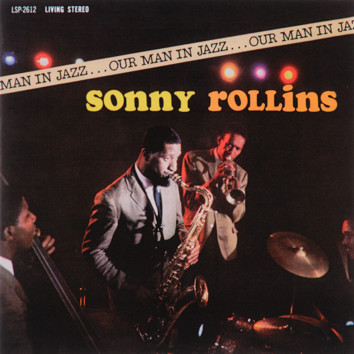 Сонни Роллинз Sonny Rollins. Our Man In Jazz сонни роллинз sonny rollins holding the stage road shows vol 4