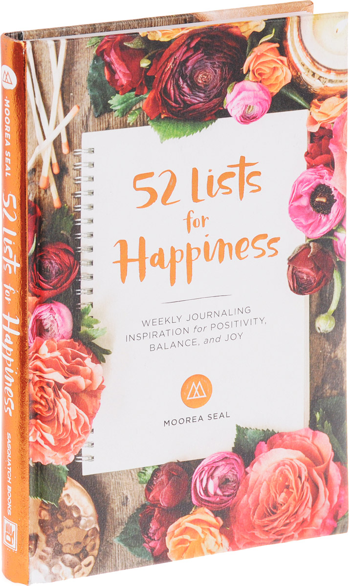 52 Lists for Happiness: Weekly Journaling Inspiration for Positivity, Balance, and Joy happiness толстовка