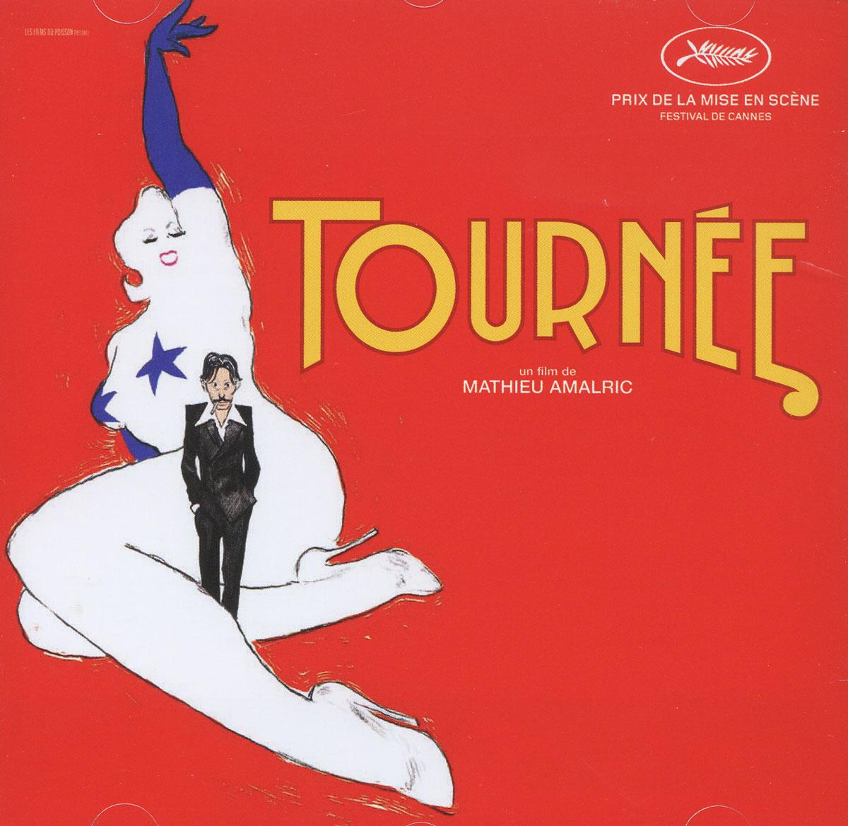 Tournee. Un Film De Mathieu Amalric