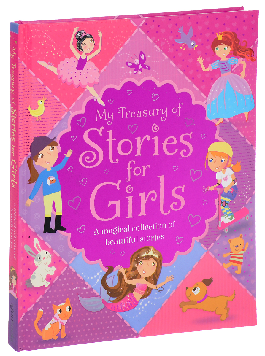 My Treasury of Stories for Girls: A Magical Collection of Beautiful Stories the twenty three