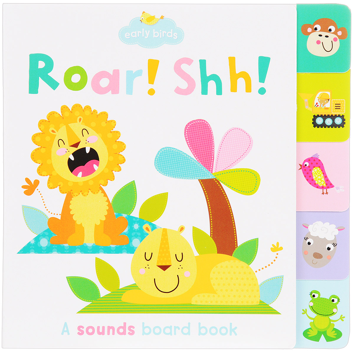Early Birds: Roar! & Ssh! A Sounds Board Book the three sounds the three sounds out of this world lp