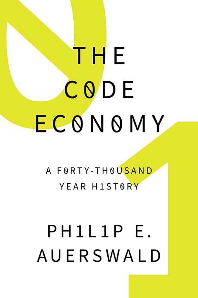 The Code Economy: A Forty-Thousand Year History john dearie where the jobs are entrepreneurship and the soul of the american economy