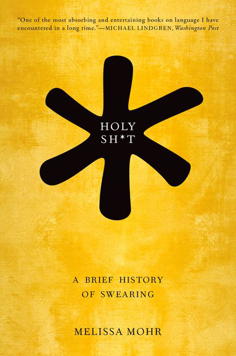 Holy Sh*t: A Brief History of Swearing harari y sapiens a brief history of humankind