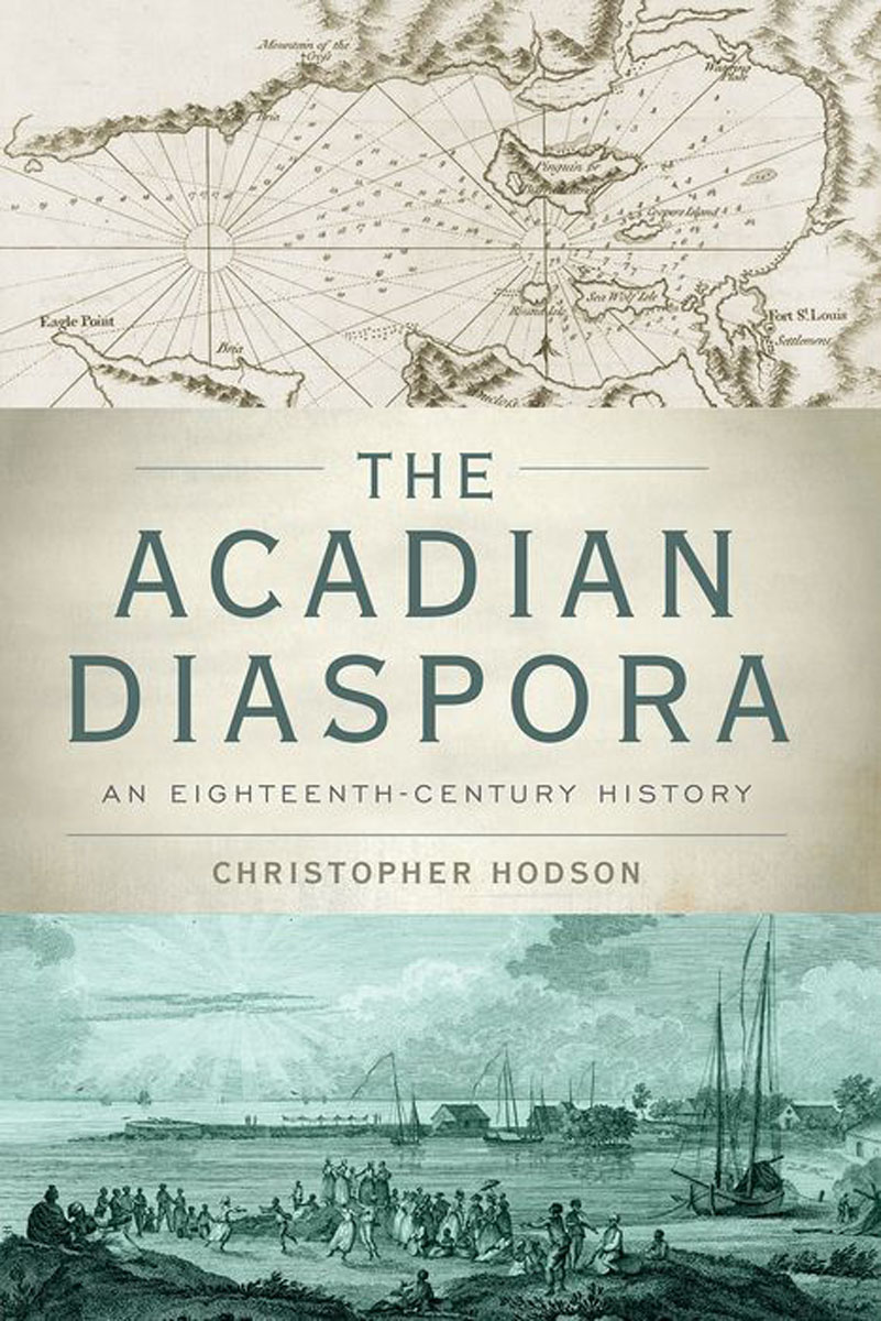 The Acadian Diaspora: An Eighteenth-Century History crossroads of empire – the middle colonies in british north america