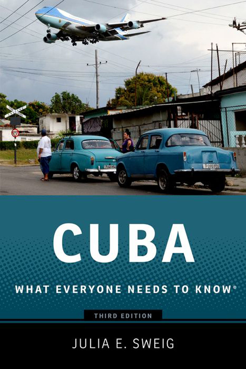 Cuba: What Everyone Needs to Know (3rd ed) what a woman needs
