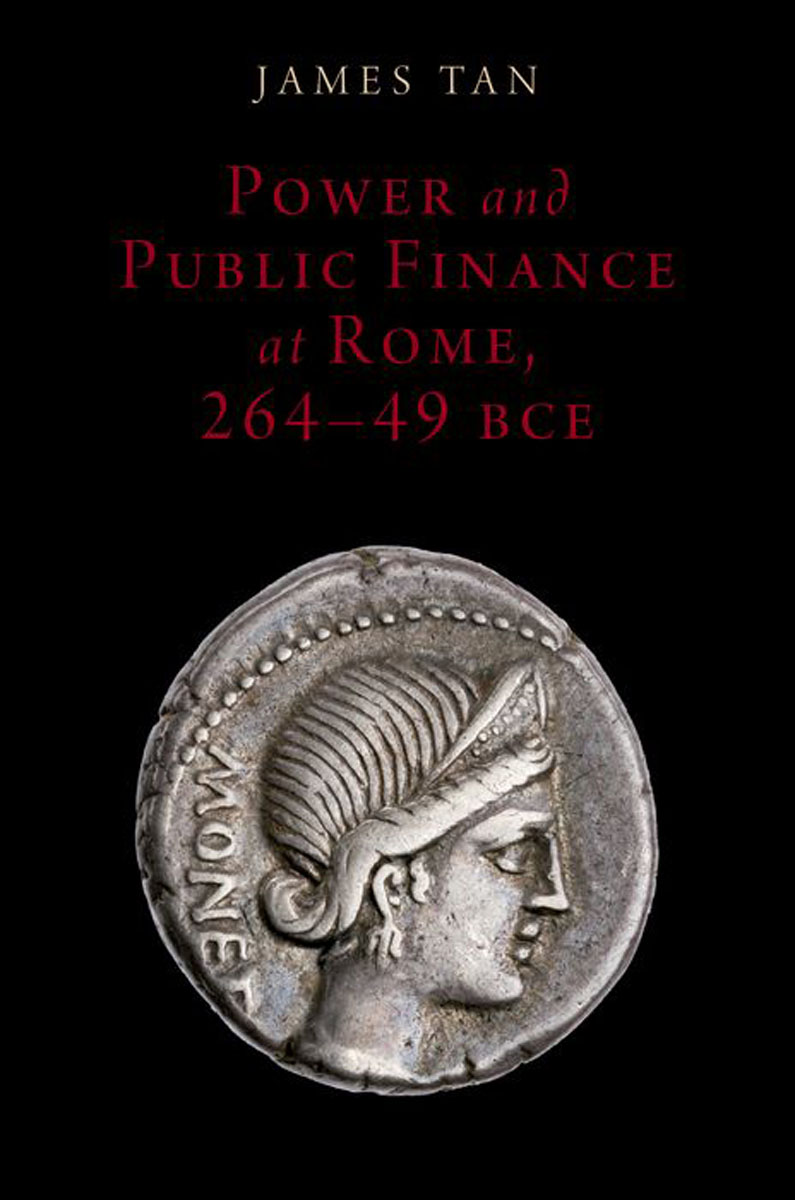 Power and Public Finance at Rome, 264-49 BCE the history of rome