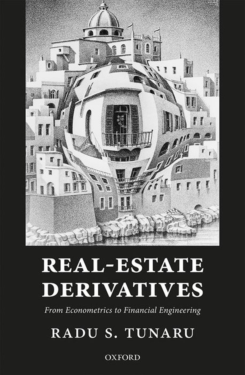 Real-Estate Derivatives: From Econometrics to Financial Engineering obioma ebisike a real estate accounting made easy
