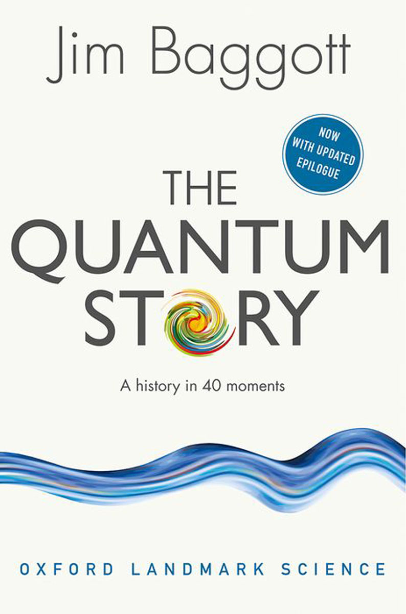 The Quantum Story: A history in 40 moments quantum field theory and the standard model