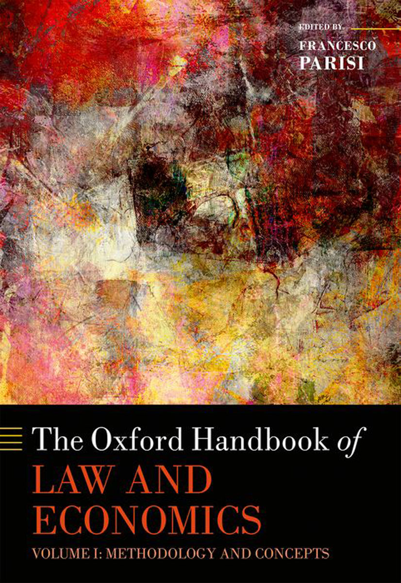 The Oxford Handbook of Law and Economics: Volume 1: Methodology and Concepts, Volume 2: Private and Commercial Law, and Volume 3: Public Law and Legal Institutions: 1-3 palestinian economics its limitation and the prospect of success