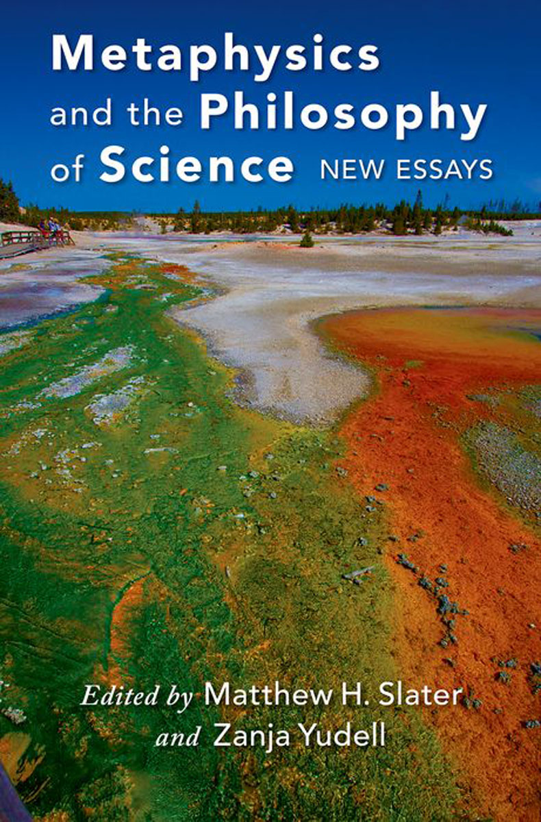 Metaphysics and the Philosophy of Science: New Essays essays in the philosophy of chemistry