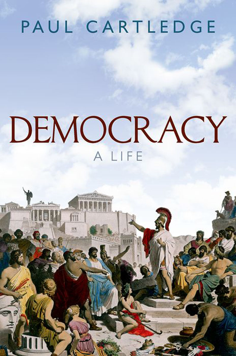 Democracy: A Life christianity and hellenism in the fifth–century greek east – theodoret s apologetics against the greeks in context