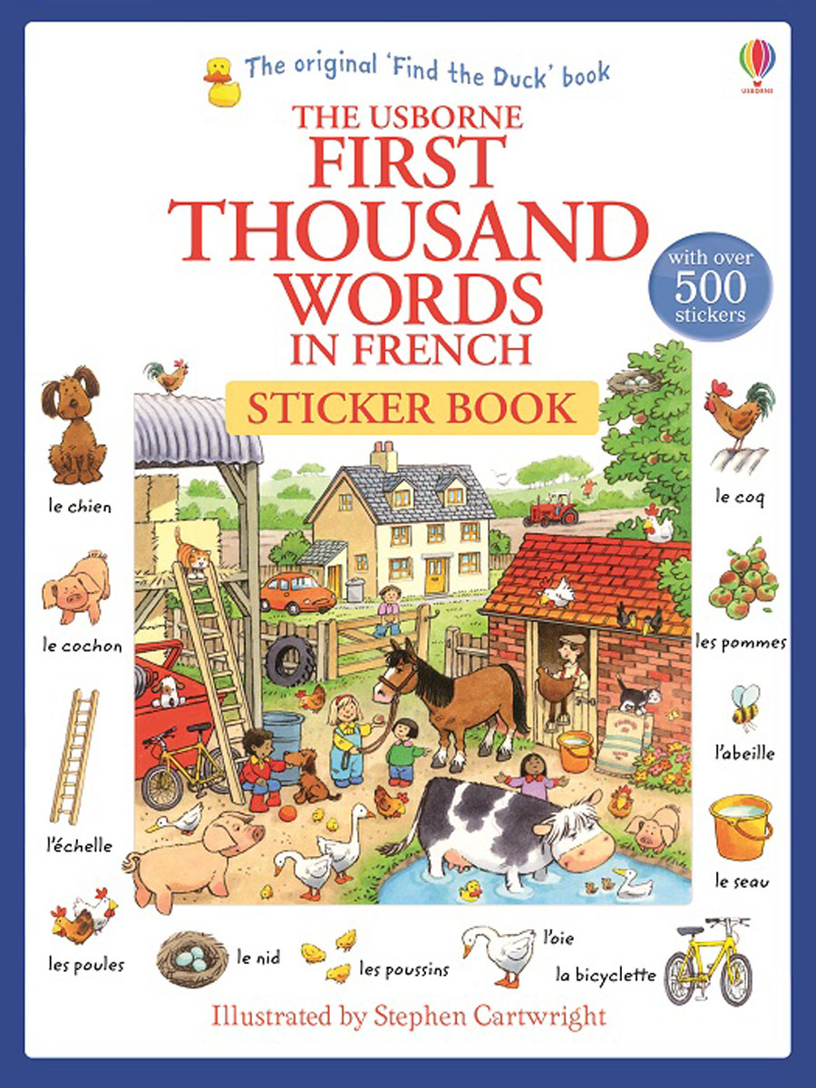 First Thousand Words in French Sticker Book first hundred words in english sticker book